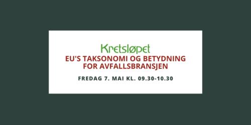 Kretsløpet arrangerer webinar i samarbeid med Avfall Norge.